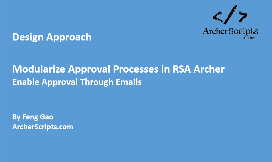 Design Approach: Modularize Approval Processes / Enable Approval Through Emails